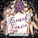 French Leave Audiobook by Sheri Cobb South Narrated by Noah Michael Levine