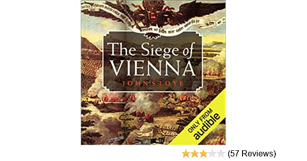 Amazon The Siege Of Vienna The Last Great Trial Between Cross
