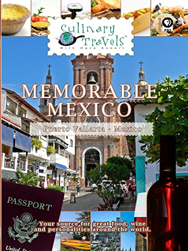 (Culinary Travels - Memorable Mexico)