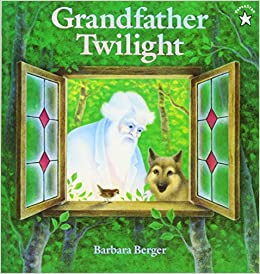 Grandfather Twilight (Paperstar Book): Barbara Helen Berger