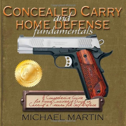 Concealed Carry and Home Defense Fundamentals, 2nd Edition ebook