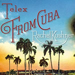 Telex from Cuba Audiobook