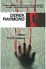 I Was Dora Suarez Paperback