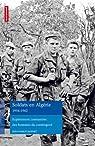 Soldats en Algérie 1954-1962 : Expériences contrastées des hommes du contingent par Jauffret