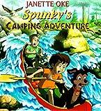 Spunky's Camping Adventure, Janette Oke, 0764221450