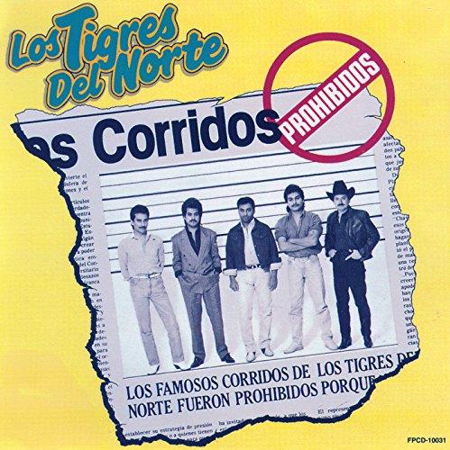 Corridos Prohibidos (Los Tigres Del Norte La Puerta Negra)
