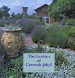 The Gardens of Gertrude Jekyll (Main Selection of the Garden Book Club)