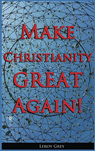 Amazon make christianity great again a message from heaven make christianity great again a message from heaven how to renew your life fandeluxe Images