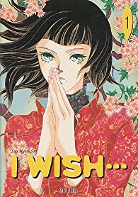 I wish..., tome 1 par Hyun-Joo Seo