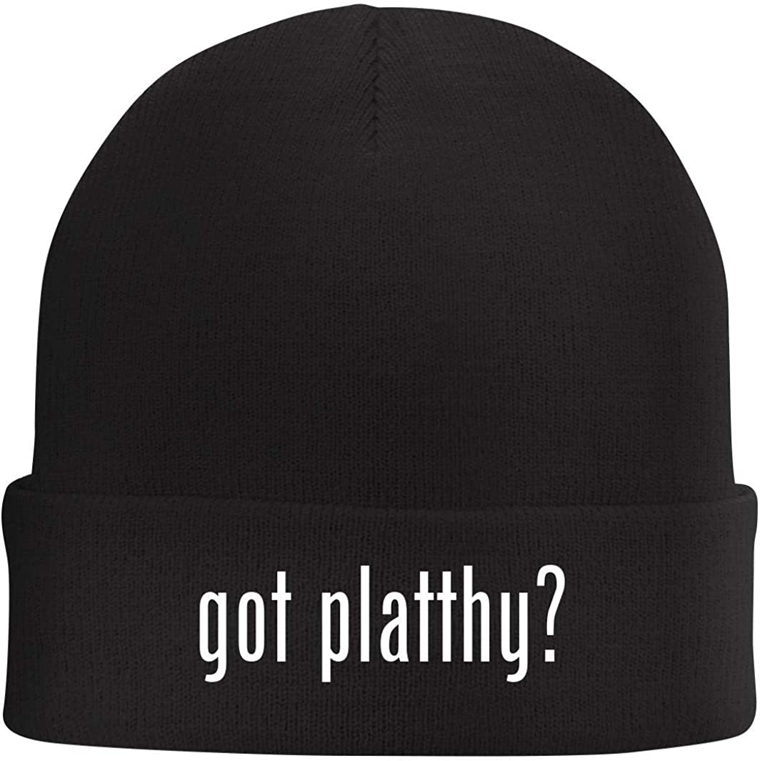 Tracy Gifts got Platthy? Beanie Skull Cap with Fleece Liner
