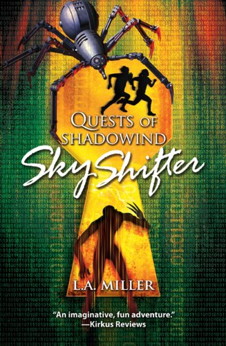 Quests of Shadowind: Sky Shifter (Book 1) by [Miller, L.A.]