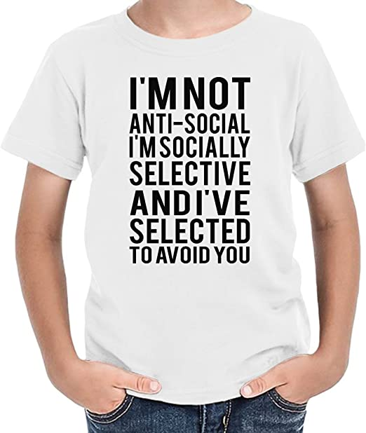 Im Not Anti-Social Socially Selective Funny Slogan Camiseta niños 8/9 yrs: Amazon.es: Ropa y accesorios