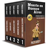 Spanish Novels: Begginer's Bundle A1 - Five Spanish Short Stories for Beginners in a Single Book (Learn Spanish Boxset… book cover