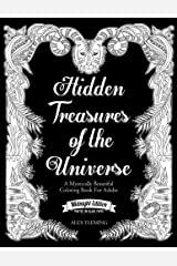 Hidden Treasures Of The Universe: Midnight Edition: A Mystically Beautiful Coloring Book For Adults Paperback