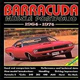 Barracuda Muscle Portfolio, 1964-1974, R. M. Clarke, 185520259X