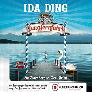 Jungfernfahrt: Ein Starnberger-See-Krimi Hörbuch