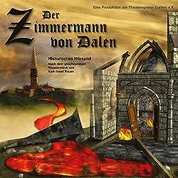 Der Zimmermann von Dalen