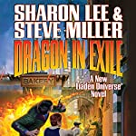 Dragon in Exile: Liaden Universe: Arc of the Covenants, Book 1 | Sharon Lee,Steve Miller
