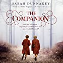 The Companion Audiobook by Sarah Dunnakey Narrated by Mike Rogers, Sherry Baines