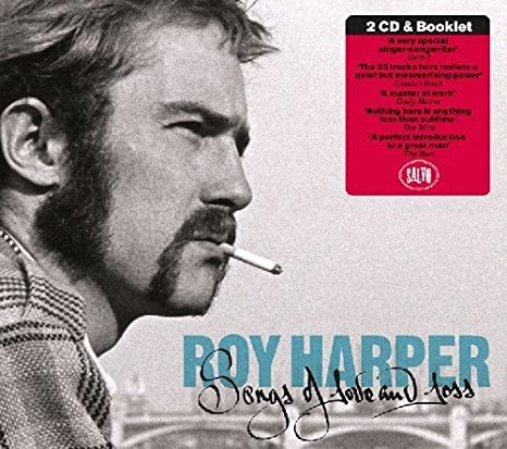 British singer and songwriter Roy Harper and his songs