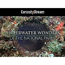 Underwater Wonders of the National Parks - Season 1