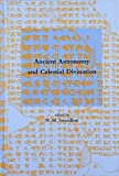 Ancient Astronomy and Celestial Divination 9780262194228