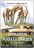 Major and Mrs Holt's Battlefield Guide to Market-Garden, Tonie Holt and Valmai Holt, 0850527856