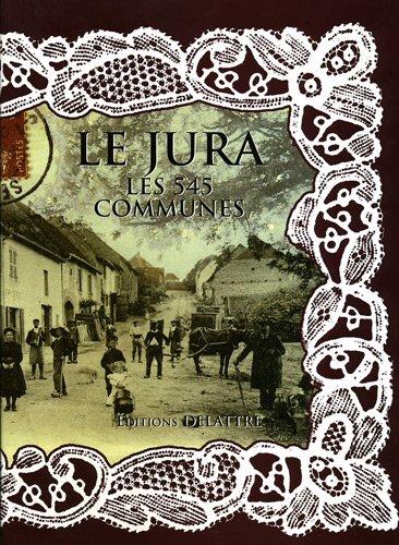 Le Jura, les 545 communes