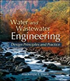 Water and Wastewater Engineering 1st Edition