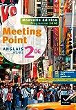 Anglais 2e, Meeting Point : A2/B1, programme 2010
