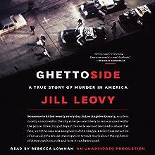 Ghettoside: A True Story of Murder in America Audiobook by Jill Leovy Narrated by Rebecca Lowman