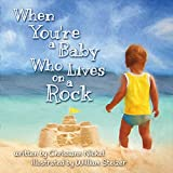 When You're a Baby Who Lives on a Rock