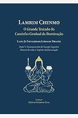 Grande Tratado do Caminho Gradual da Iluminação - Parte V : Ensinamentos do Escopo Superior: Desenvolvendo o Espírito da Iluminação (Portuguese Edition) Kindle Edition