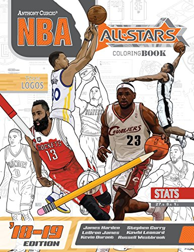 NBA All Stars 2018-2019: The Ultimate Basketball Coloring and Activity Book for Adults and Kids (All Star Sports Coloring) (Volume 5) 1