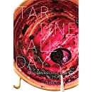 Tartine All Day: Modern Recipes for the Home Cook