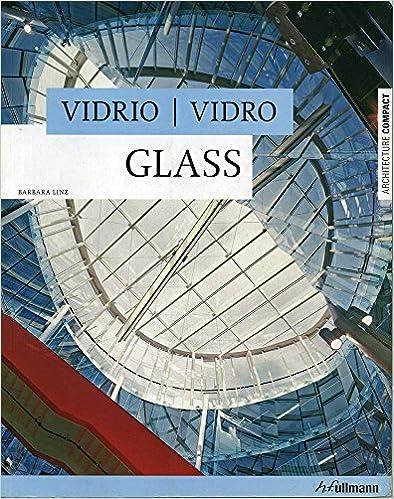 Vidrio. Glass (Architecture Compact)