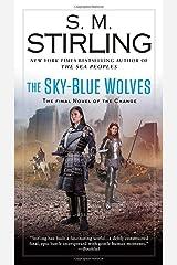 The Sky-Blue Wolves (A Novel of the Change) Paperback