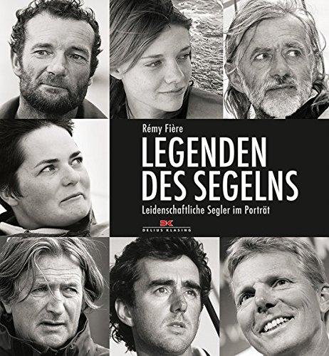 Legenden Des Segelns  Leidenschaftliche Segler Im Porträt
