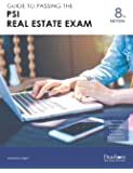 Guide to Passing the PSI Real Estate Exam 8th Edition