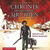 Gehetzt (Die Chronik des Eisernen Druiden 1) | Kevin Hearne
