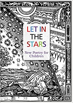 Let in the Stars: New Poetry for Children