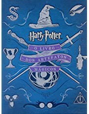 Harry Potter: O livro dos artefatos mágicos: O livro dos artefatos mágicos