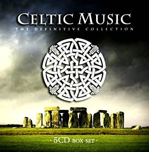 Celtic Music The Definitive Collection
