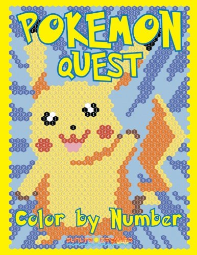 POKEMON QUEST Color by Number: Activity Puzzle Coloring Book for Children and Adults (Quest Coloring Books) (Volume 2)