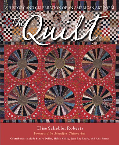 (The Quilt: A History and Celebration of an American Art Form )