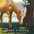 My Friend Flicka Audiobook by Mary O'Hara Narrated by Michael Louis Wells