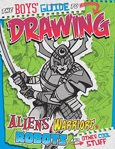 Boys' Guide to Drawing (Drawing Cool Stuff) from Sautter, Aaron/ Lentz, Bob (ILT)/ Bascle, Brian (ILT)/ Martin, Cynthia (ILT)/ Knudson, Jason (ILT)