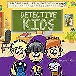 Detective Kids |  Jupiter Kids