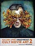 Crazy 4 Cult: Cult Movie Art 2.