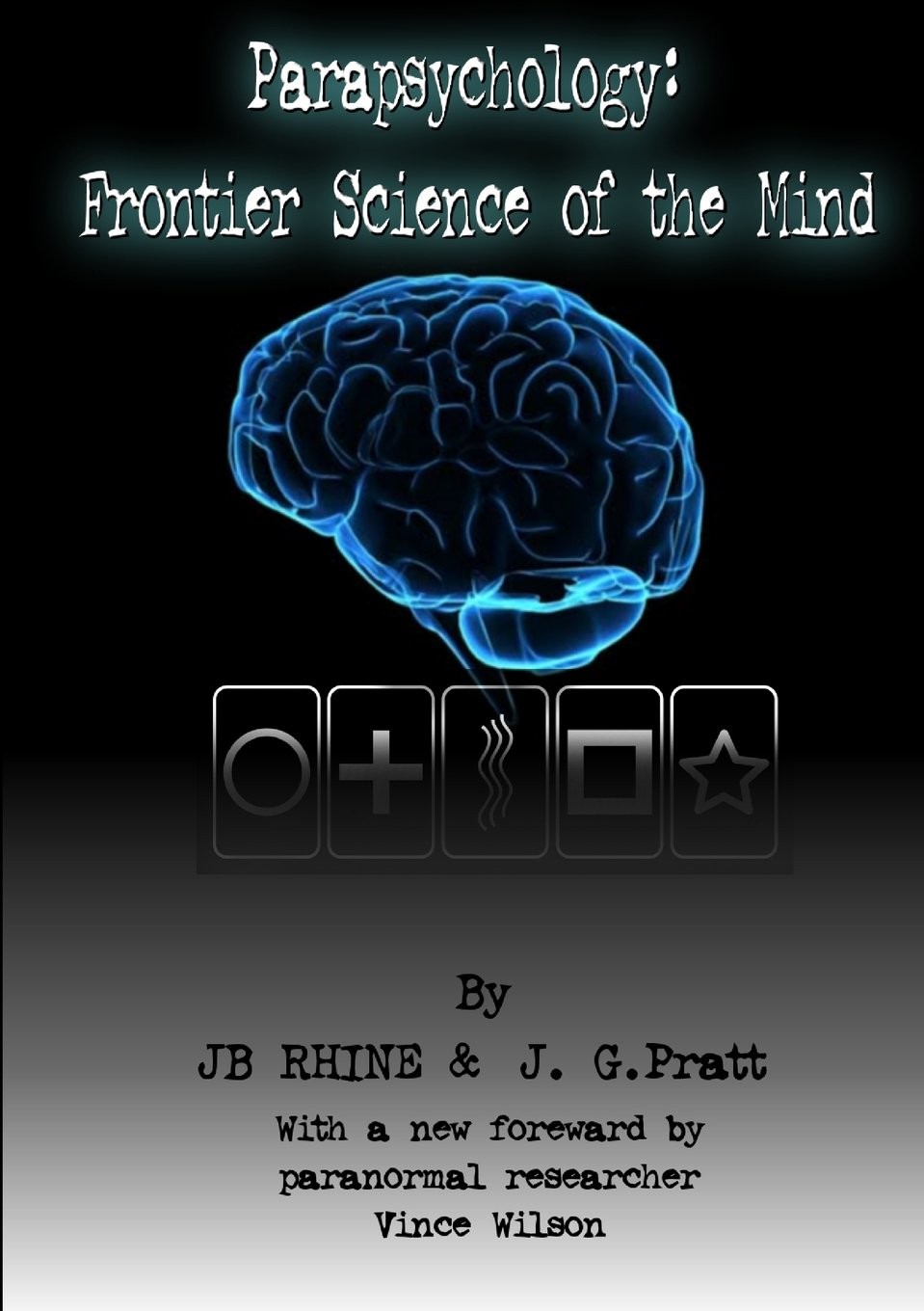 Parapsychology: Frontier Science Of The Mind ebook